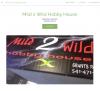 Mild 2 Wild Hobby House